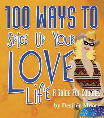100 Ways to Spice Up Your Love Life image