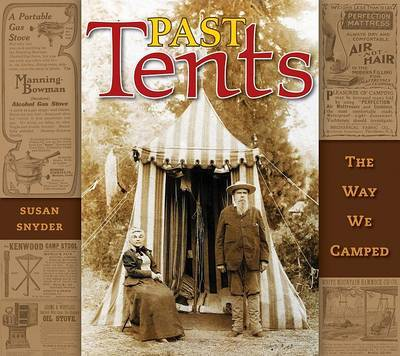 Past Tents: The Way We Camped by Susan Snyder image