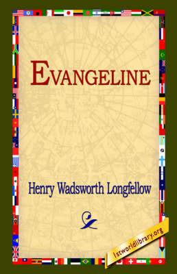 Evangeline by Henry Wadsworth Longfellow