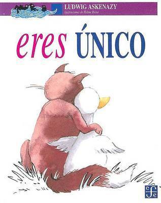 Eres Unico by Ludwig Askenazy