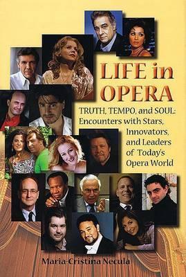 Life in Opera by Maria-Cristina Necula