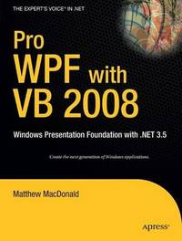Pro WPF with VB 2008 by Matthew MacDonald image