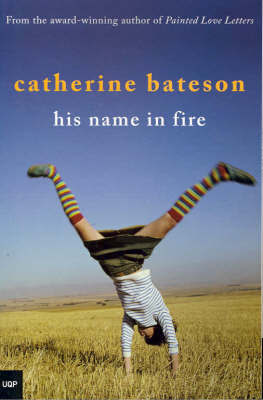 His Name in Fire by Catherine Bateson