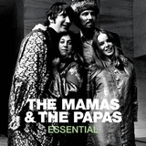 The Mamas And The Papas Essential by The Mamas and the Papas