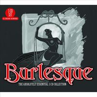 Burlesque: The Absolutely Essential 3CD by Various Artists