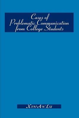 Cases of Problematic Communication from College Students by Xin-An Lu image