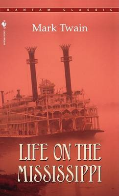 Life on the Mississippi by Mark Twain )
