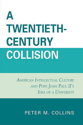 A Twentieth-Century Collision by Peter M. Collins
