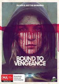 Bound to Vengeance on DVD