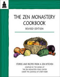 Zen Monastery Cookbook by Cheri Huber
