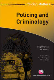 Policing and Criminology by Craig Paterson