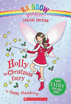 Holly the Christmas Fairy by Daisy Meadows