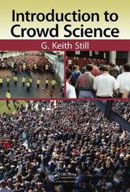 Introduction to Crowd Science by G. Keith Still