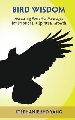 Bird Wisdom by Stephanie Syd Yang