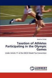 Taxation of Athletes Participating in the Olympic Games by Tet Ak Karolina