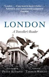 London: A Traveller's Reader by Peter Ackroyd image