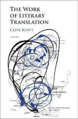 The Work of Literary Translation by Clive Scott image