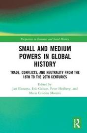 Small and Medium Powers in Global History