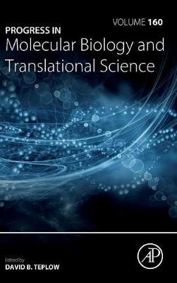 Progress in Molecular Biology and Translational Science: Volume 160