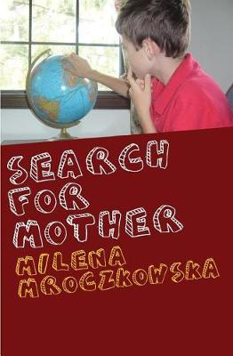 Search For Mother by Milena Mroczkowska image