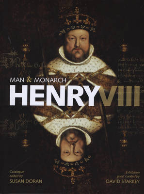 Henry VIII: Man and Monarch image