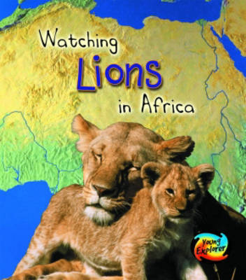 Watching Lions in Africa by Richard Spilsbury image