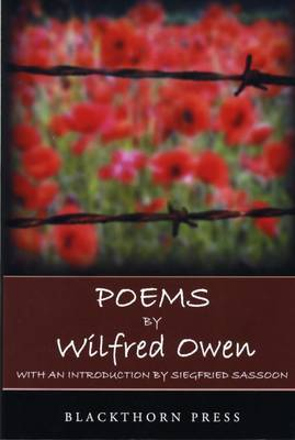 Poems by Wilfred Owen: With an Introduction by Siegfried Sassoon by Wilfred Owen image