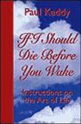 If I Should Die Before You Wake by Paul A. Keddy image