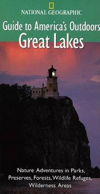 Guide to America's Outdoors: Great Lakes by Tina Lassen