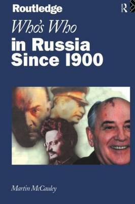 Who's Who in Russia since 1900 by Martin McCauley image