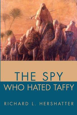 The Spy Who Hated Taffy by Richard L. Hershatter image