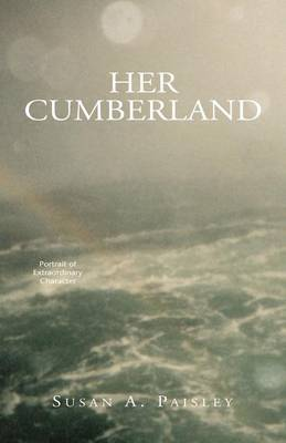 Her Cumberland by Susan Anne Paisley