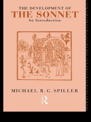 The Development of the Sonnet by Michael R.G. Spiller image