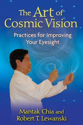The Art of Cosmic Vision by Mantak Chia image