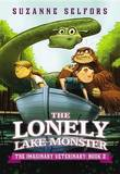 The Lonely Lake Monster by Suzanne Selfors