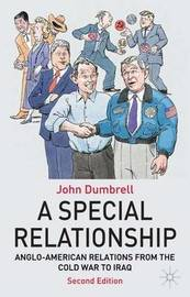 A Special Relationship by John Dumbrell