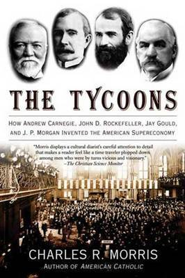 The Tycoons by Charles Morris image