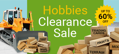 Hobbies Clearance Sale!