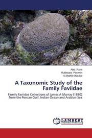 A Taxonomic Study of the Family Faviidae by Raza Abid