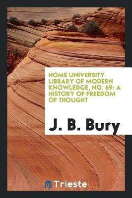 Home University Library of Modern Knowledge, No. 69 by J.B. Bury image