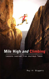 Mile High and Climbing by Roy H. Biggers image
