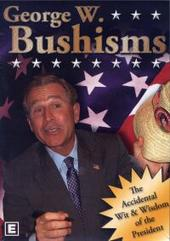 George W. Bushisms on DVD