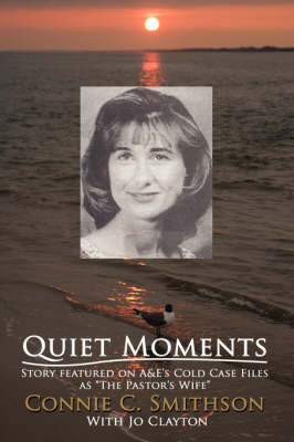 Quiet Moments by Connie C. Smithson