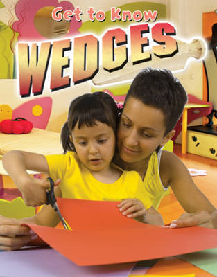 Get to Know Wedges by Jennifer Christiansen