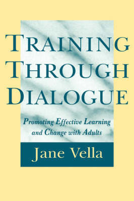 Training Through Dialogue by Jane Vella