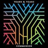 Communion (LP) by Years & Years