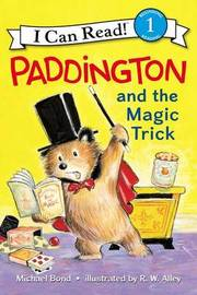 Paddington And The Magic Trick by Michael Bond
