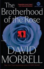 The Brotherhood of the Rose by David Morrell image