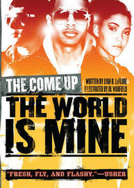 The World Is Mine by Lyah B Leflore image