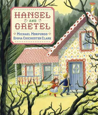 Hansel And Gretel by Michael Morpurgo image